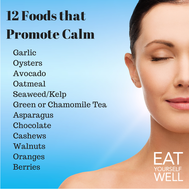 12 Foods that Promote Calm