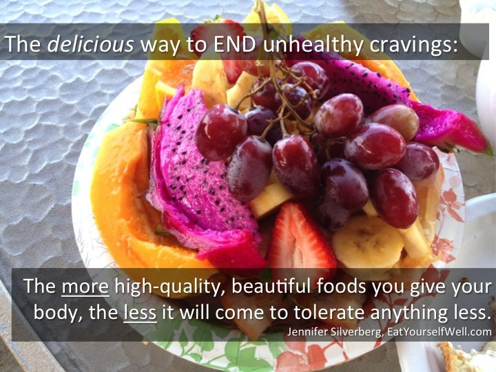 End Unhealthy Cravings - Eat Yourself Well