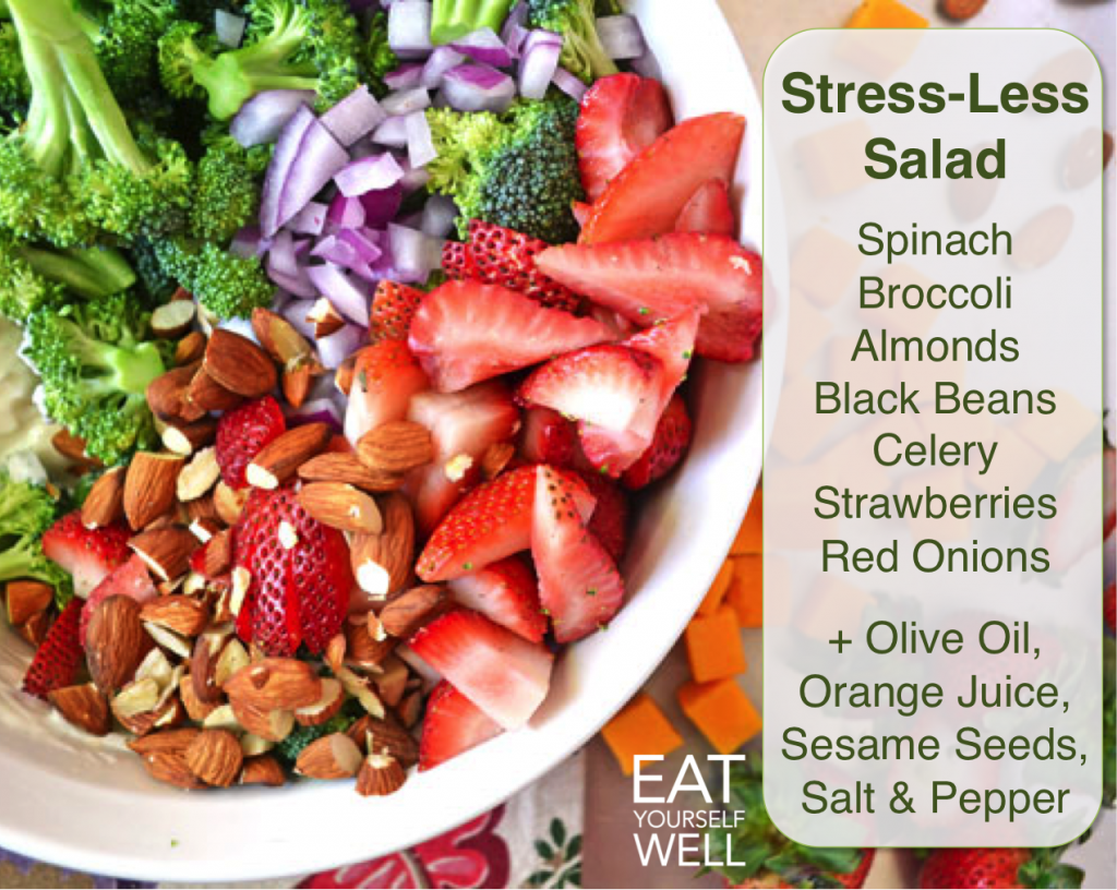 Stress-Less Salad, Eat Yourself Well