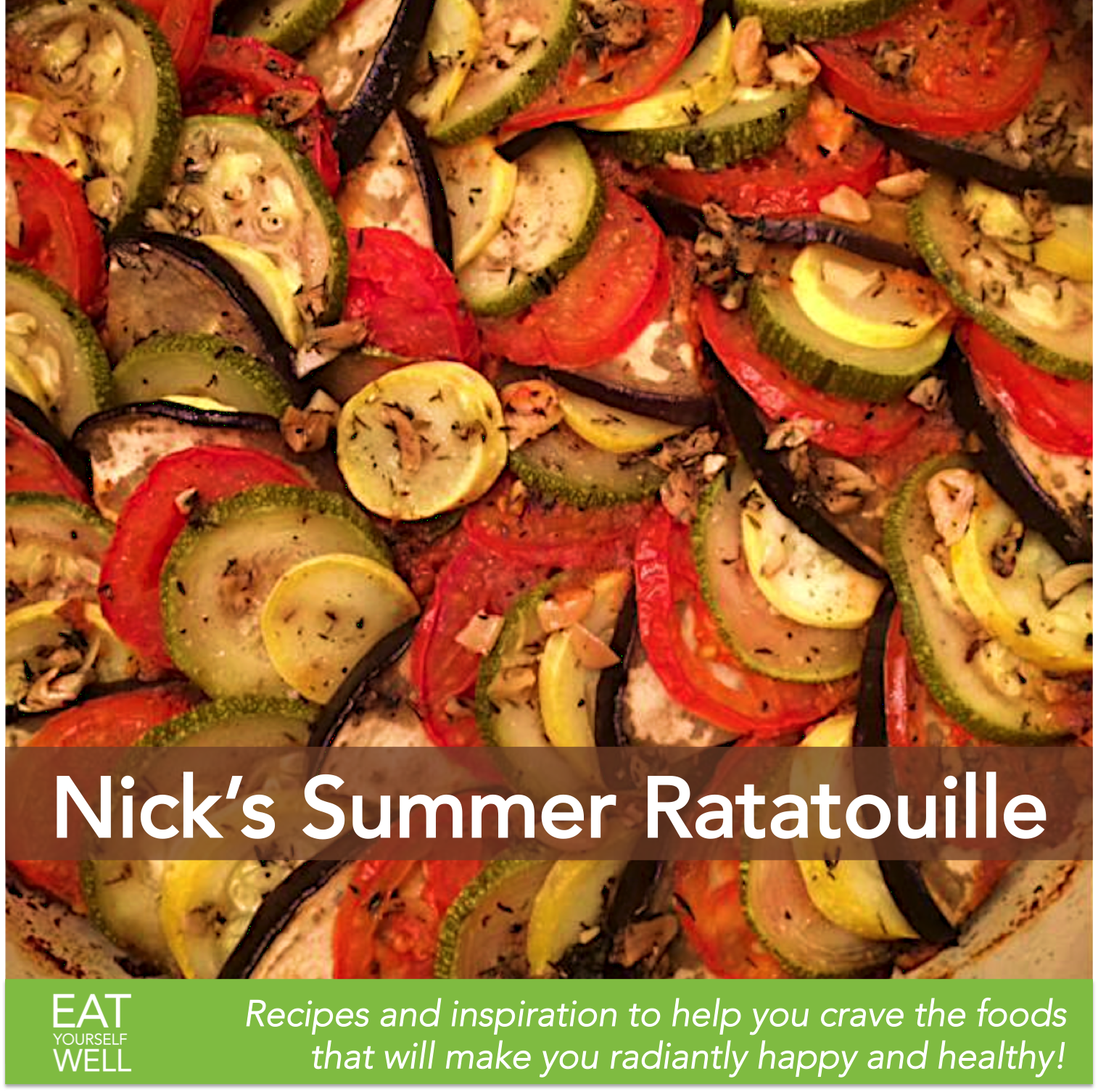 Nick's Summer Ratatouille