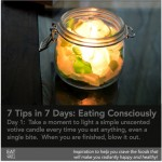 7 Tips in 7 Days:  Eating Consciously, Day 1
