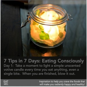 7 Days of Eating Consciously, Day 1