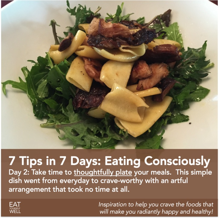 Eating Consciously Tip 2