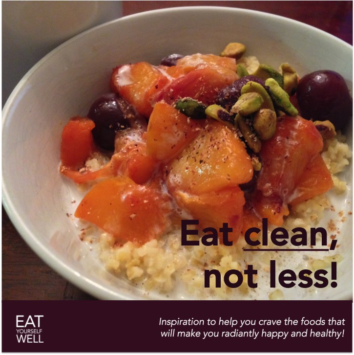 Eat clean, not less