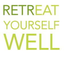 Retreat Yourself Well