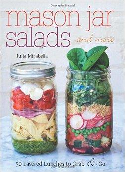 Mason Jar Salads, by Julia Mirabella Image